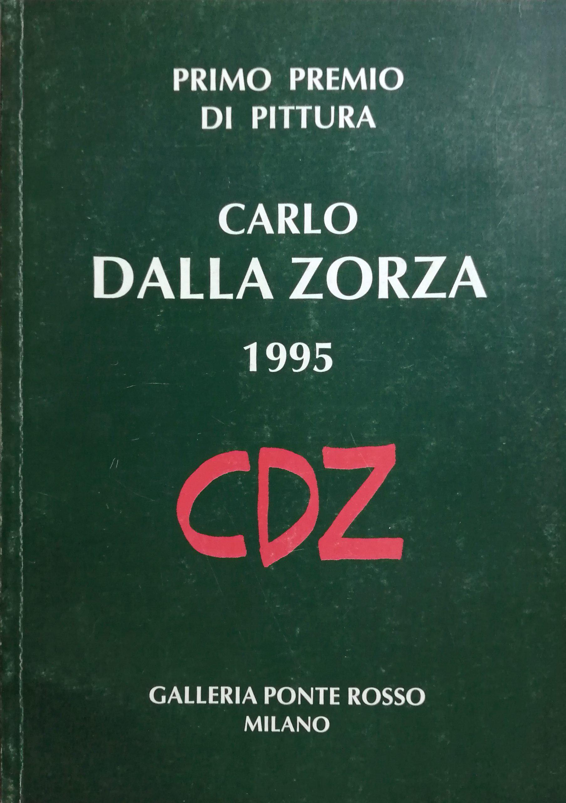 1995 Carlo dalla Zorza Galleria Ponte Rosso Milano scaled - Bibliography/ Catalogues