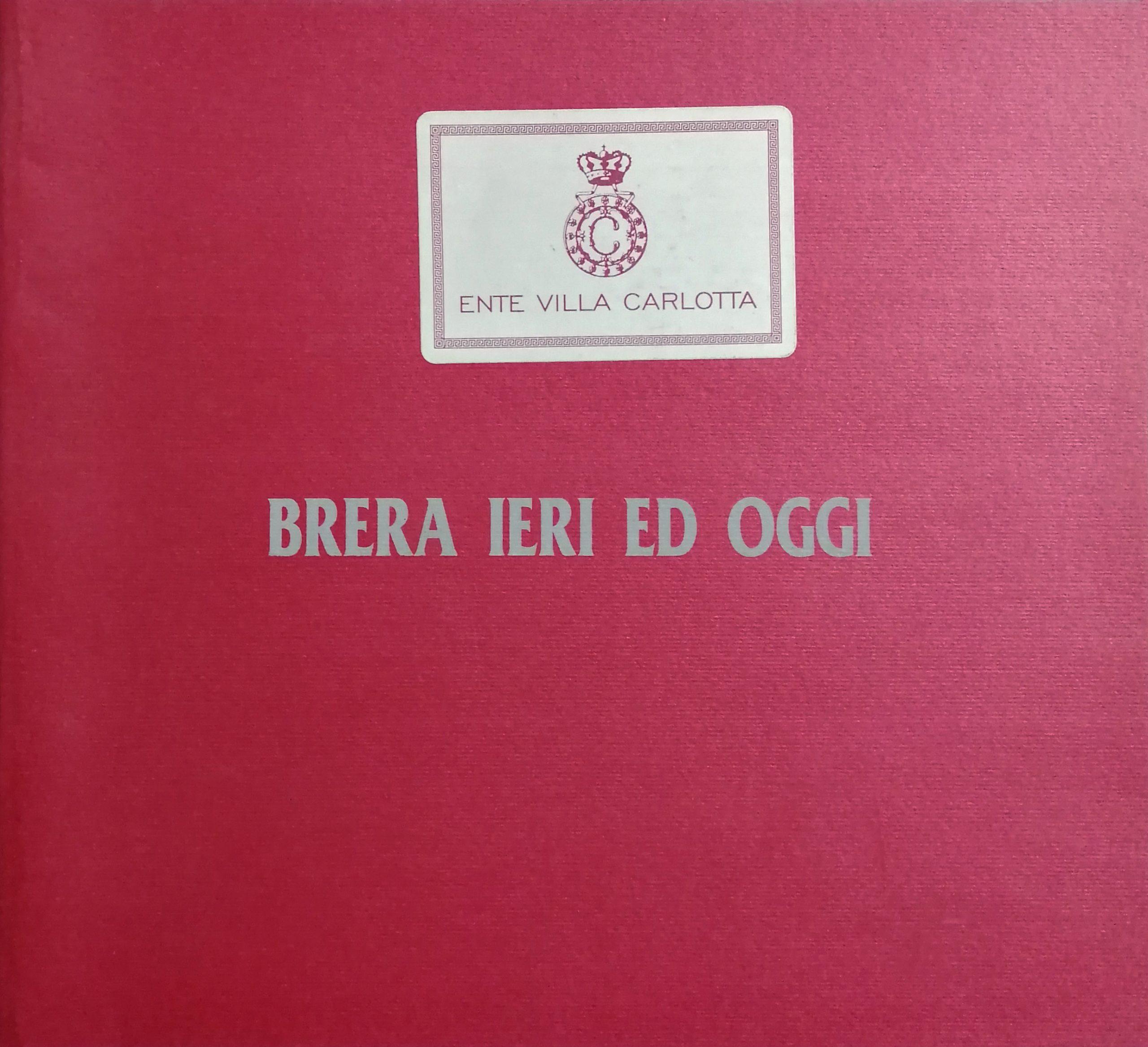1996 Brera ieri e oggi Villa Carlotta Como scaled - Bibliography/ Catalogues