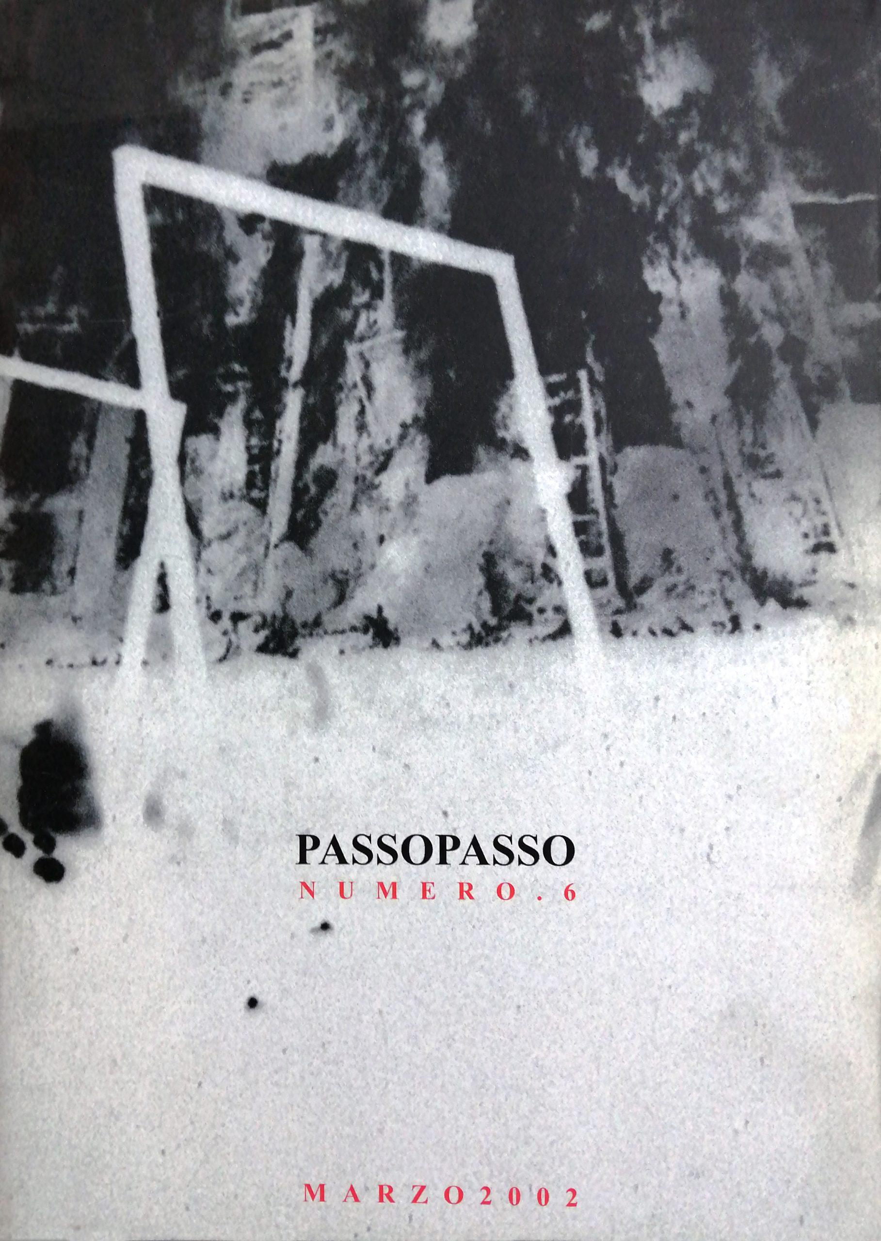 2002 Passopasso 6 rivista catalogo scaled - Bibliography/ Catalogues
