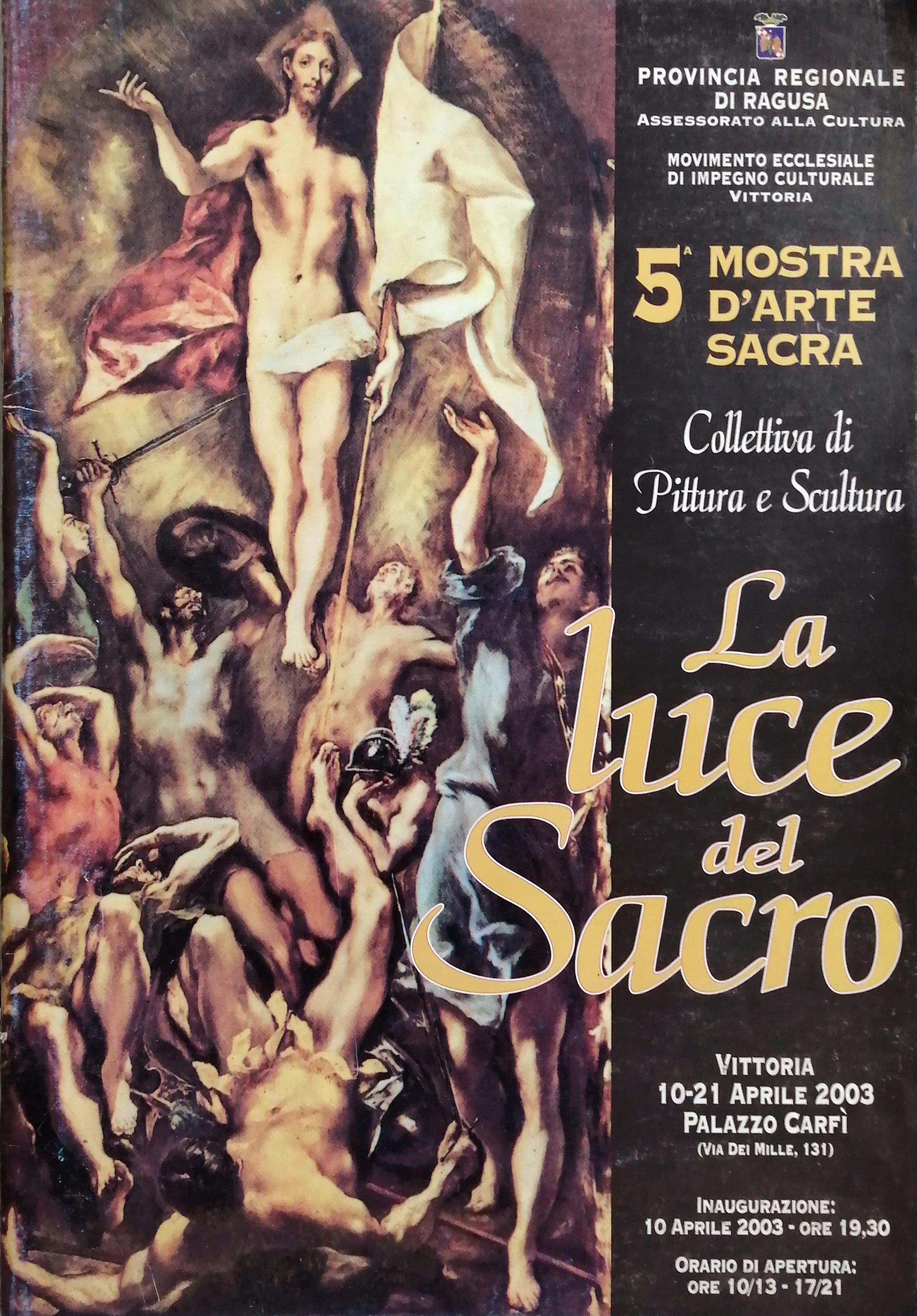 2003 La luce del sacro Palazzo Carfi Vittoria scaled - Bibliography/ Catalogues