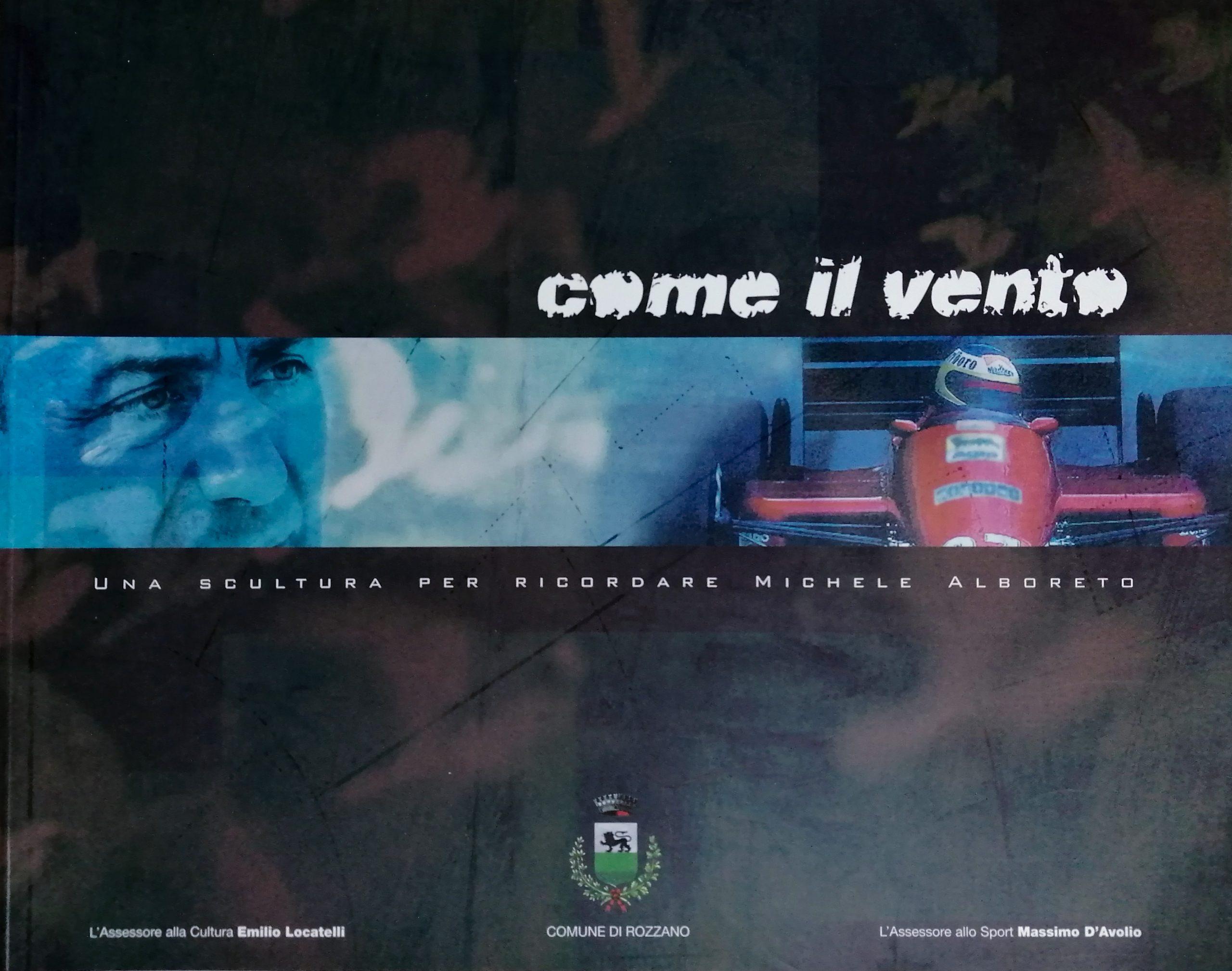 2006 Come il vento Comune di Rozzano scaled - Bibliography/ Catalogues