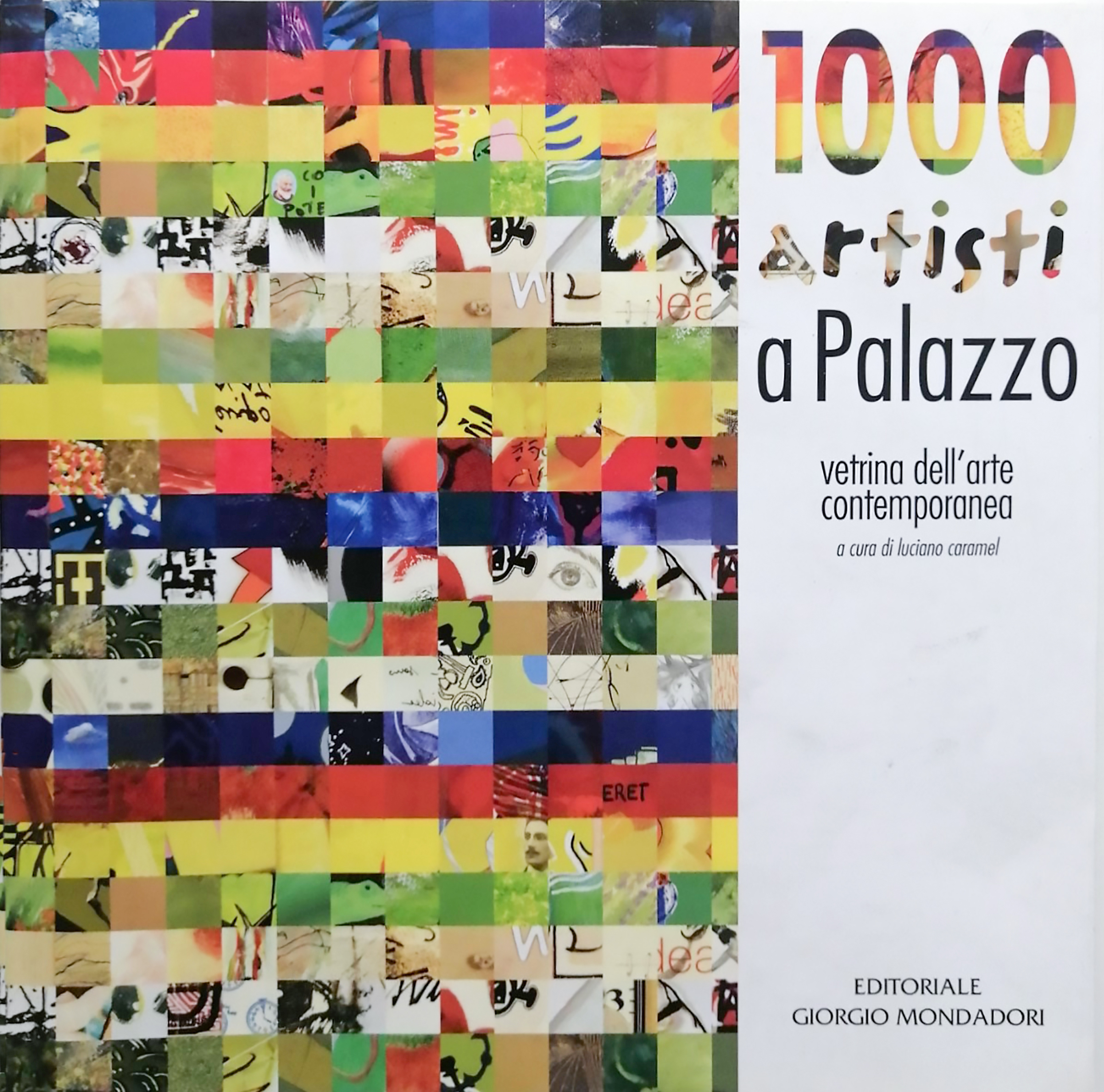 2009 1000 artisti a palazzo Palazzo Arese Borromeo Cesano Maderno - Bibliography/ Catalogues