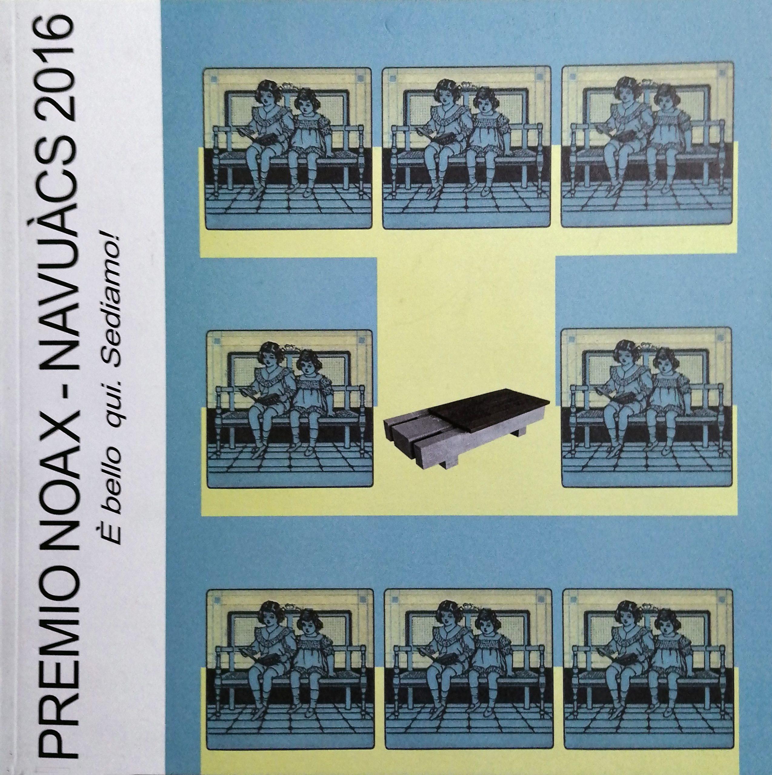 2016 Premio Noax Navuàcs Comune di Rosazzo scaled - Bibliography/ Catalogues
